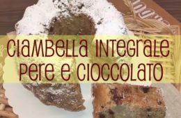 ciambella integrale pere e cioccolato