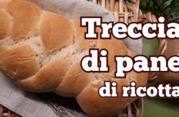 treccia di pane di ricotta